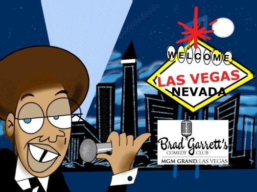 May 22 - June 2, Greg Morton is at Brad Garrett's CC