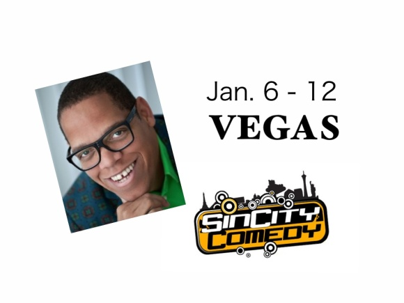 Greg Morton @ SinCity Comedy Jan. 6 - 12 Vegas Baby!!!
