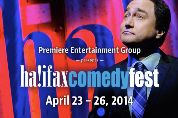 THIS WEEK!  April 23  -26 HALIFAX COMEDY FESTIVAL!
