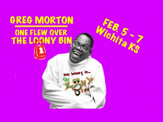 Comedian Greg Morton performs at the Loon Bin this week in Wichita, KS.