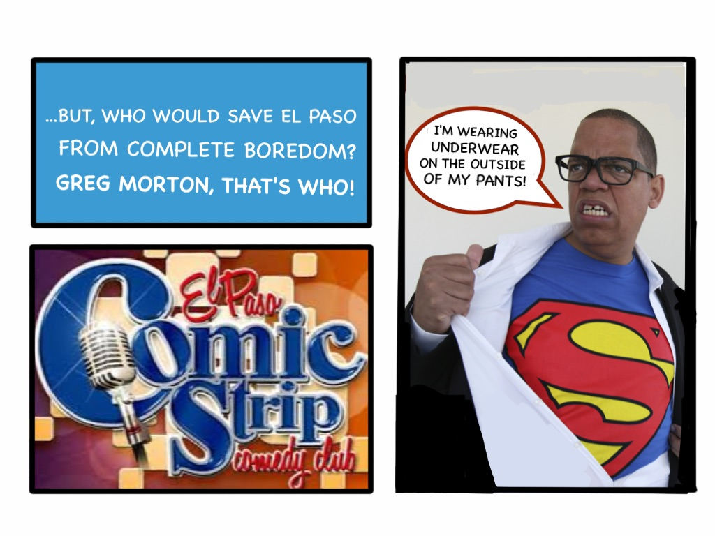 El Pasos Comic Strip - Upcoming Shows